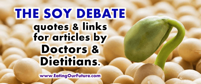 Soy Food What Medical Doctors Dietitians Health Nutrition Experts Says Myths Lies Truths Facts About Are Is Milk Foods Beans Tofu Tempeh Miso Beancurd Healthy Unhealthy Bad Good Pros Cons Dangers Benefits Dangerous Make Humans Better Sick Ill Disease Illness Better than Reduce Cancer Studies