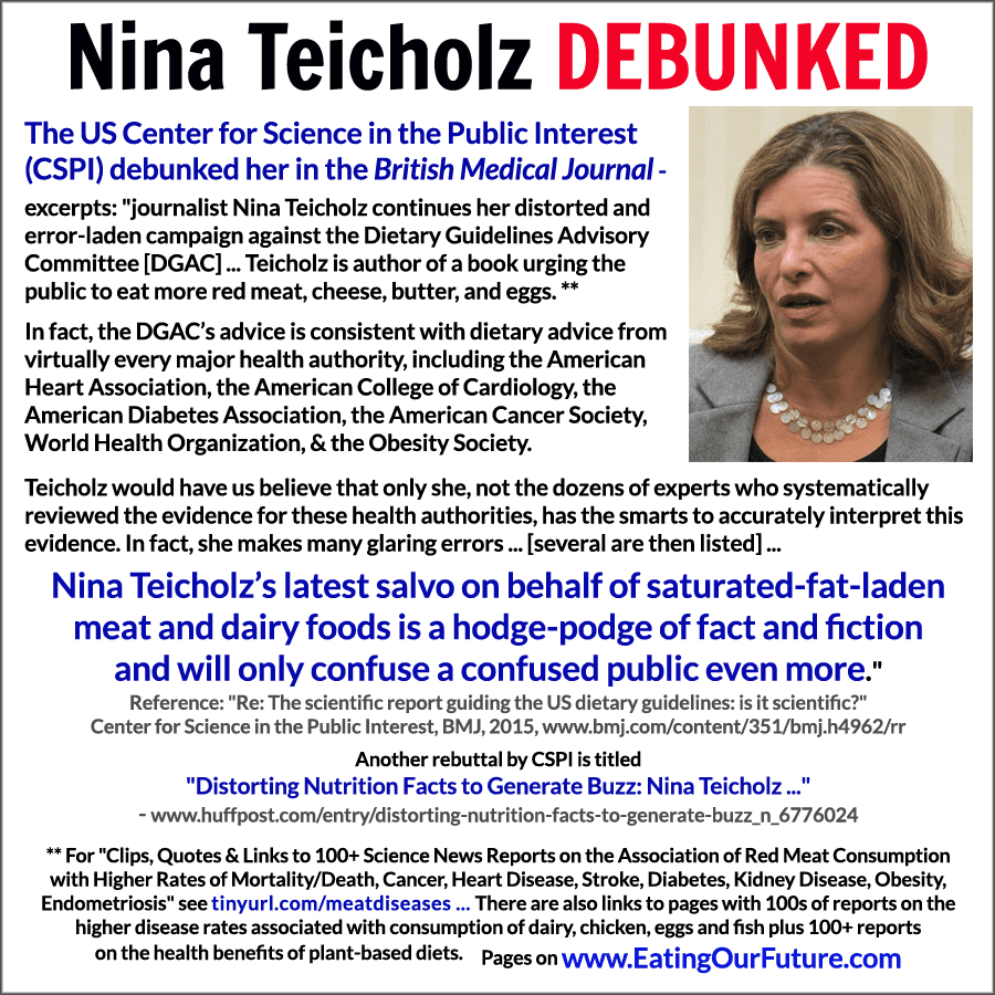 Nina Teicholz journalist debunked refuted denounced exposed rebutted criticised by scientists US Center for Science in the Public Interest British Medical Journal New York Times article red meat cancer final report eggs dairy cheese milk butter chicken are not healthy